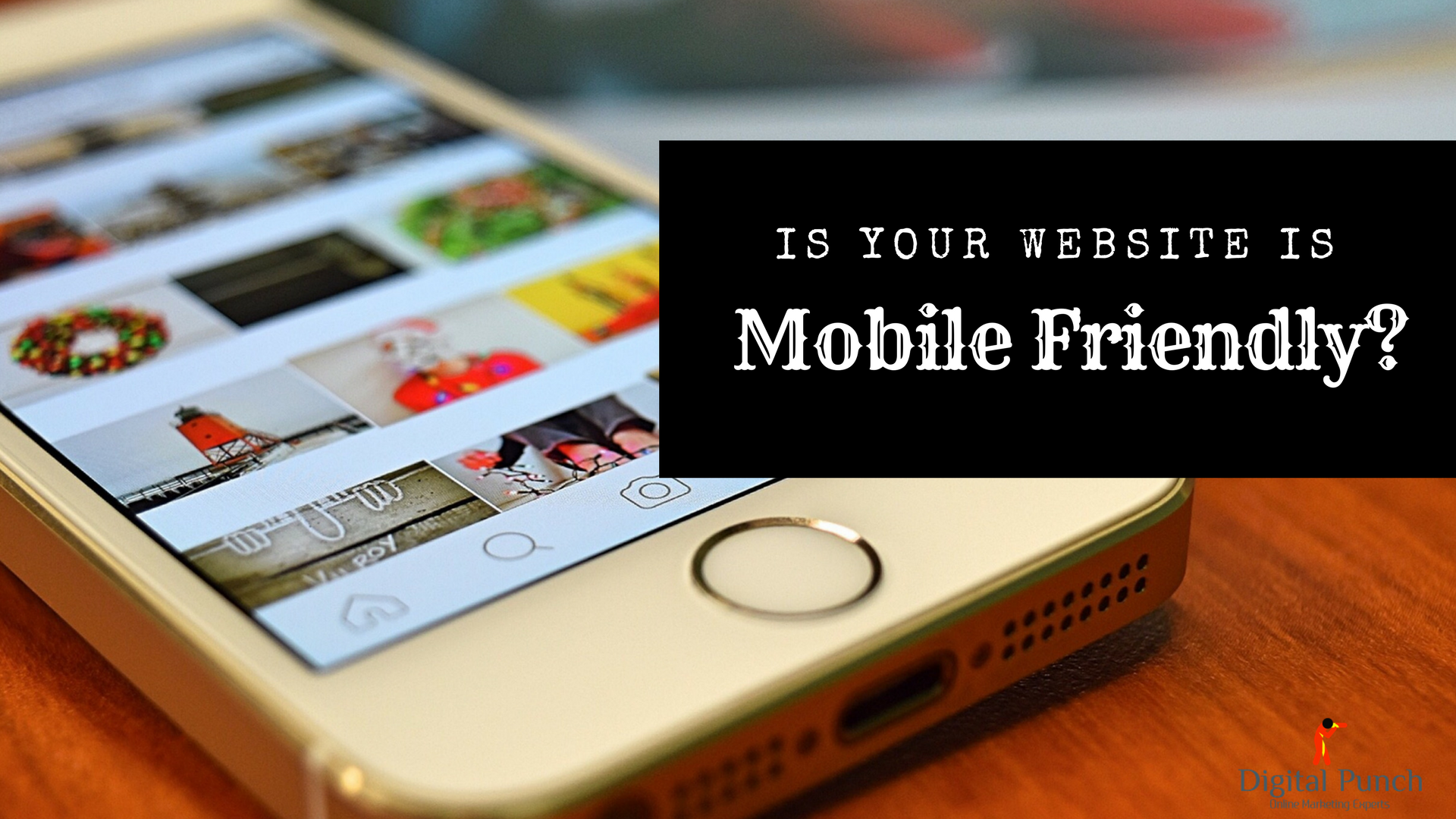 Is your website is mobile friendly?