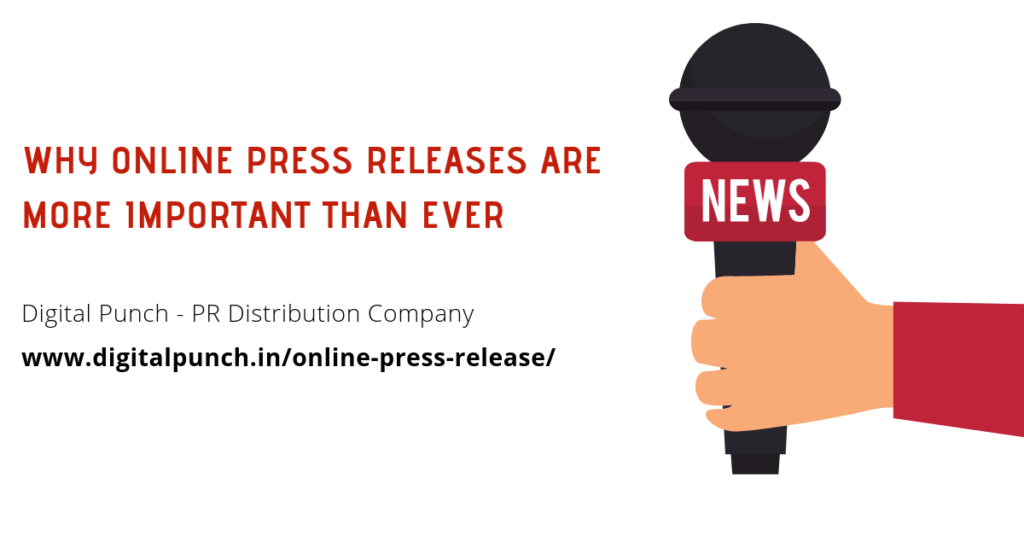 WHY ONLINE PRESS RELEASES ARE MORE IMPORTANT THAN EVER