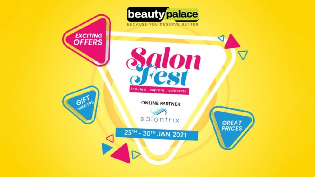 Beauty Palace Announces The 4th Season of Salon Fest From 25th-30th Jan